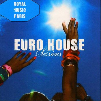 Euro House Sessions Vol. 7