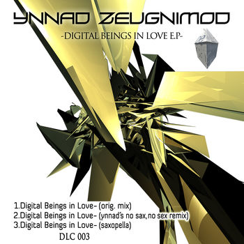 Digital Beings In Love E.P.