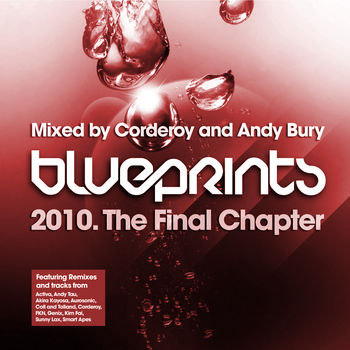 Blueprints - The Final Chapter - Mixed By Corderoy and Andy Bury