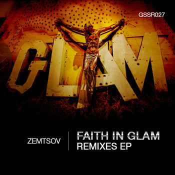 Faith In Glam Remixes