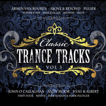 Classic Trance Tracks vol. 3 CD1