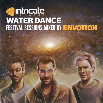 Waterdance Festival Sessions Mixed by Envotion