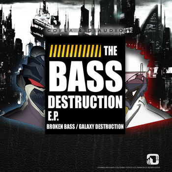 The Bass Destruction EP