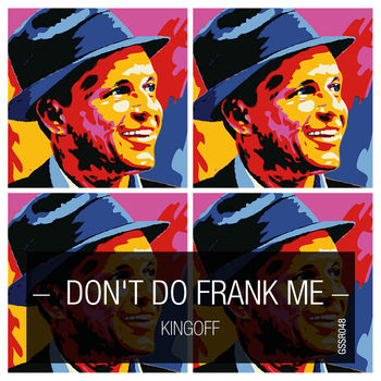 Don't Do Frank Me