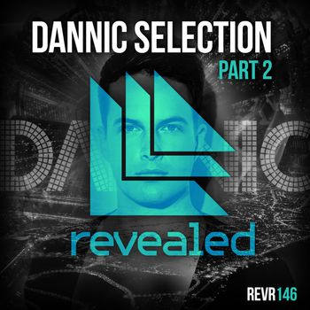 Dannic Selection Part 2