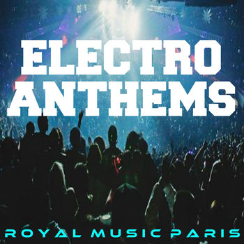 Electro Anthems