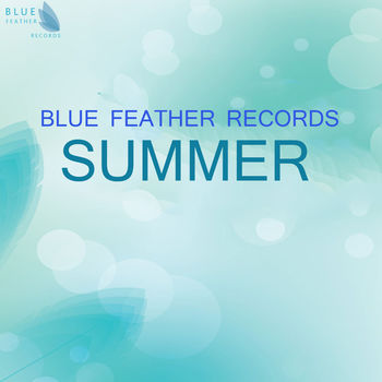 Blue Feather Records - Summer 2015