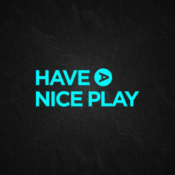 Have a Nice Play