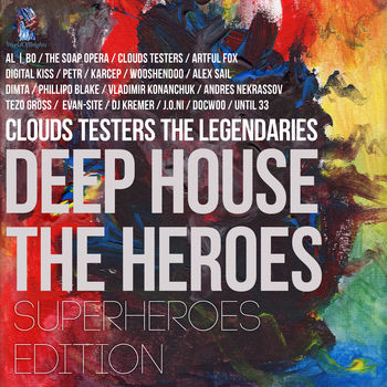 Deep House The Heroes: SuperHeroes Edition