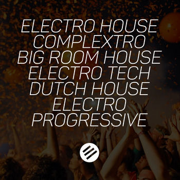 Electro House Battle #16 - Who is The Best in The Genre Complextro, Big Room House, Electro Tech, Dutch, Electro Progressive