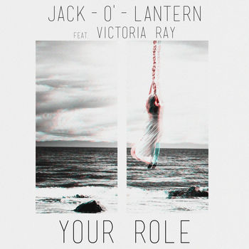 Your Role feat. Victoria Ray