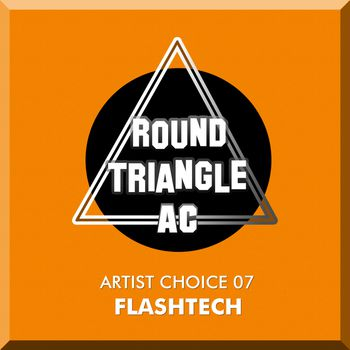 Artist Choice 07. Flashtech