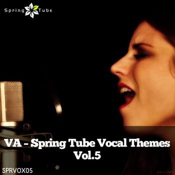 Spring Tube Vocal Themes, Vol. 5