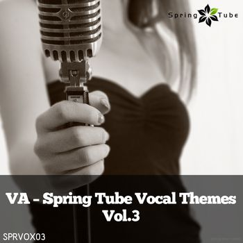 Spring Tube Vocal Themes, Vol. 3