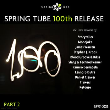 Spring Tube 100th Release. Part 2