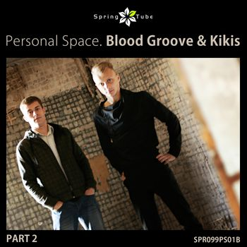 Personal Space. Blood Groove & Kikis (Part 2)