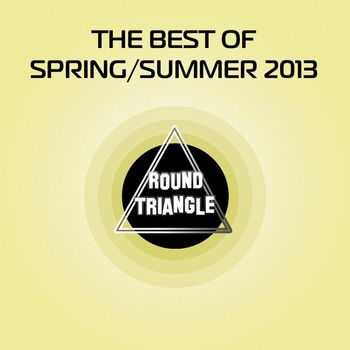 The Best of Spring / Summer 2013