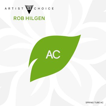 Artist Choice 053. Rob Hilgen