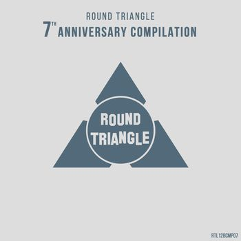 Round Triangle 7th Anniversary Compilation
