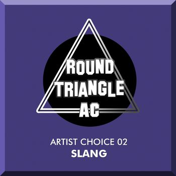 Artist Choice 02. Slang