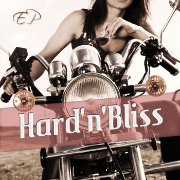 Hard and Bliss