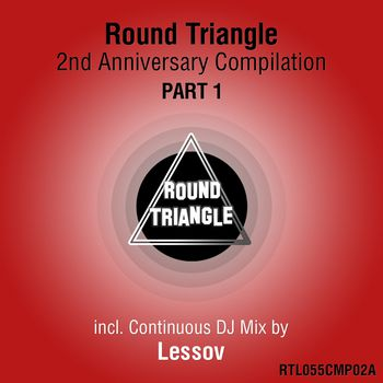Round Triangle 2nd Anniversary Compilation. Part 1