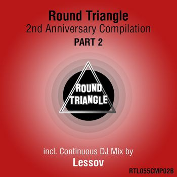 Round Triangle 2nd Anniversary Compilation. Part 2