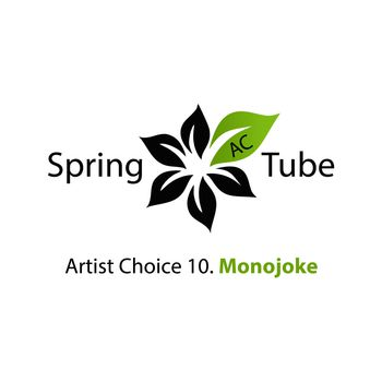 Artist Choice 10. Monojoke