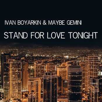 Stand for Love Tonight