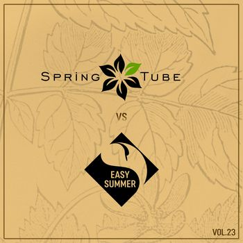 Spring Tube vs. Easy Summer, Vol.23