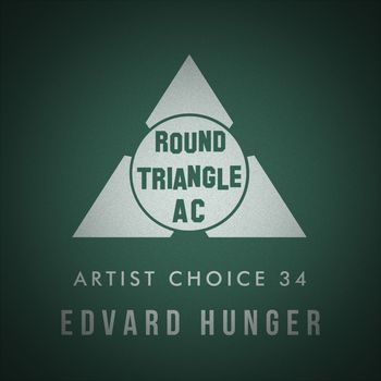 Artist Choice 34: Edvard Hunger