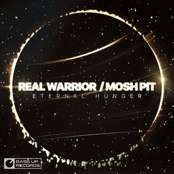 Real Warrior / Mosh Pit