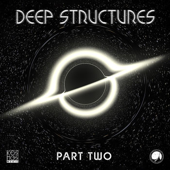 Deep Structures LP Part Two