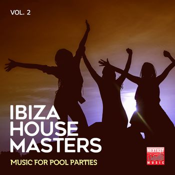 Ibiza House Masters, Vol. 2 (Music For Pool Parties)