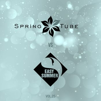 Spring Tube vs. Easy Summer, Vol.25