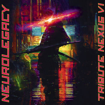 NeuroLegacy - Tribute Nexus VI
