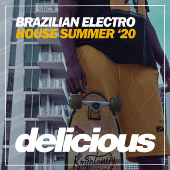 Brazilian Electro House Summer '20