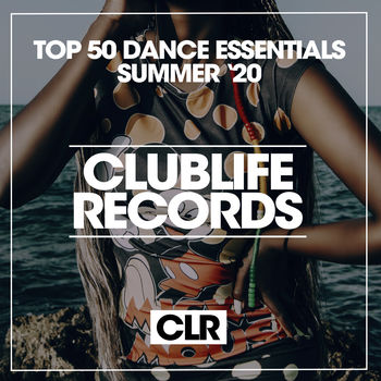 Top 50 Dance Essentials Summer '20