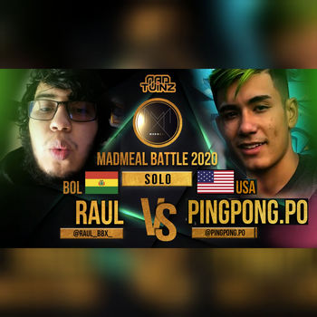 Madmeal battle: PINGPONG PO vs RAUL