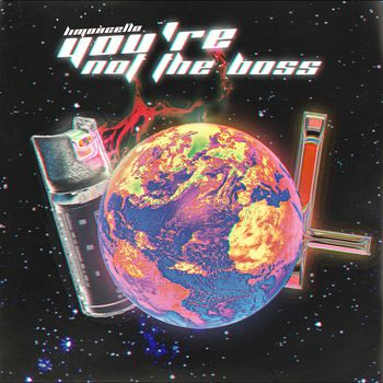 You're Not The Boss